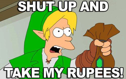 Shut-Up-And-Take-My-Rupees.jpg