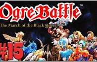 Ogre Battle: The March of the Black Queen – Definitive 50 SNES Game #15